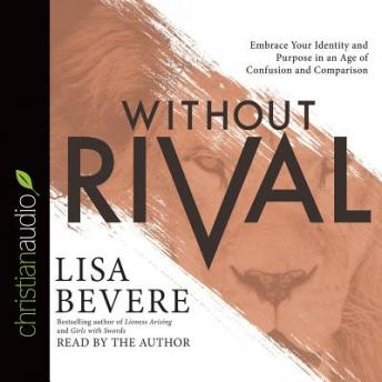 Without Rival, Lisa Bevere