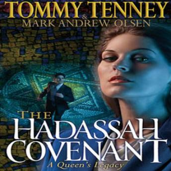 The Hadassah Convenant: A Queen's Legacy