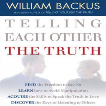 Telling Each Other the Truth, William Backus