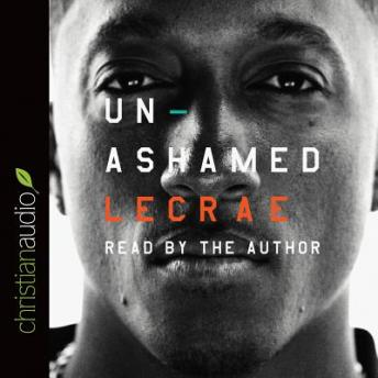 Download Unashamed by Lecrae Moore