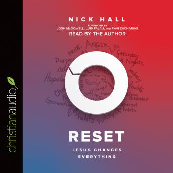 Reset: Jesus Changes Everything, Nick Hall