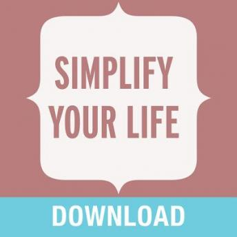 Simplify Your Life: Living a Simple, Joy-Filled Peaceful Life, Joyce Meyer