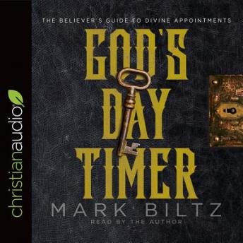 Download God's Day Timer: The Believer's Guide to Divine Appointments by Mark Biltz