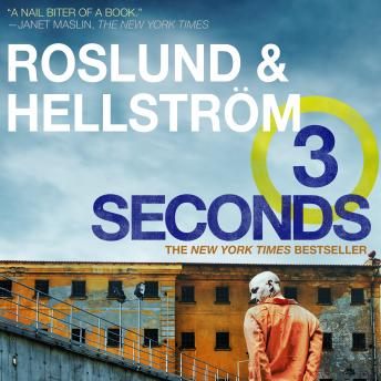 Three Seconds, Anders Roslund and Borge Hellstrom