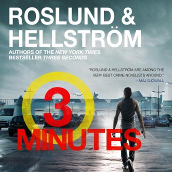 Three Minutes, Anders Roslund and Borge Hellstrom