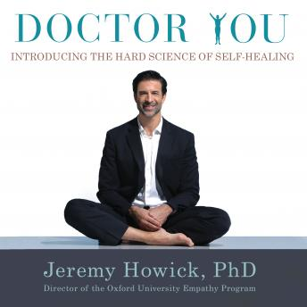 Doctor You: Introducing the Hard Science of Self-Healing details