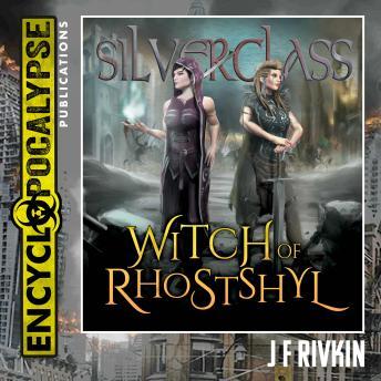 Silverglass: Witch of Rhostshyl
