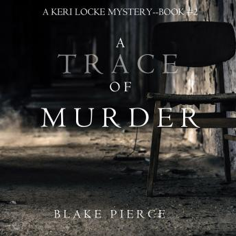 A Trace of Murder (A Keri Locke Mystery–Book 2)