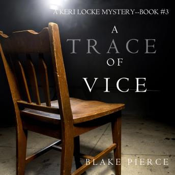 A Trace of Vice: A Keri Locke Mystery--Book #3