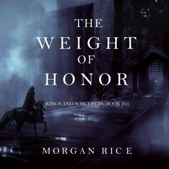 The Weight of Honor (Kings and Sorcerers-Book 3)