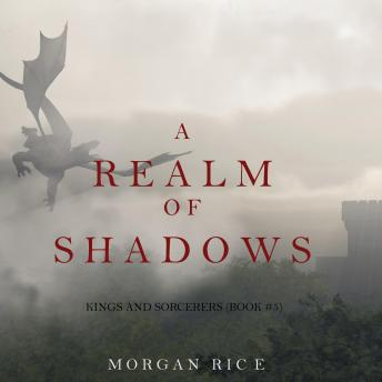 A Realm of Shadows: Kings and Sorcerers (Book #5)