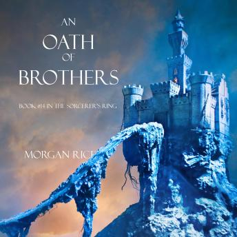 An Oath of Brothers, An (Book #14 in the Sorcerer's Ring)