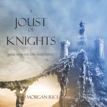 A Joust of Knights, A (Book #16 in the Sorcerer's Ring)