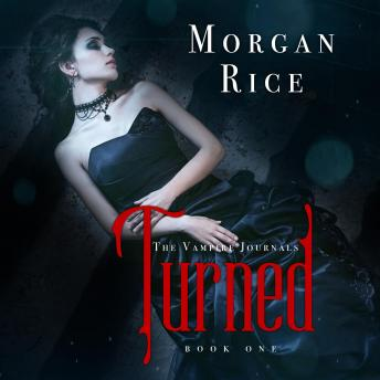 Turned: The Vampire Journals, Book One