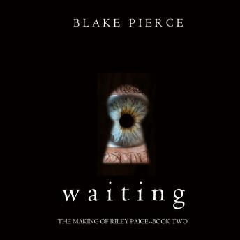 Waiting (The Making of Riley Paige-Book 2)