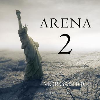 Arena 2 (Book #2 of the Survival Trilogy)