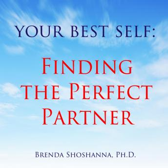 Your Best Self: Finding the Perfect Partner