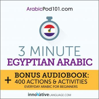 3-Minute Egyptian Arabic: Everyday Arabic for Beginners