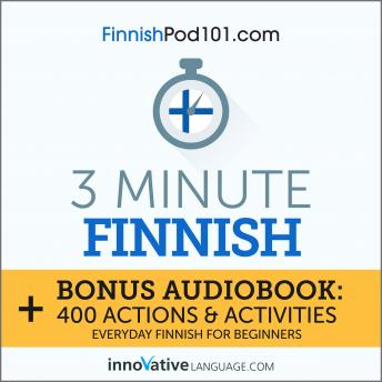 Download 3-Minute Finnish: Everyday Finnish for Beginners by Innovative Language Learning