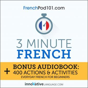 3-Minute French: Everyday French for Beginners