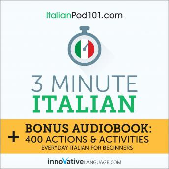 3-Minute Italian: Everyday Italian for Beginners