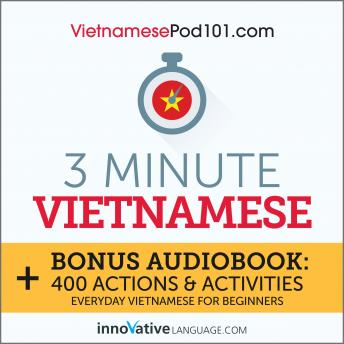 Download 3-Minute Vietnamese: Everyday Vietnamese for Beginners by Innovative Language Learning