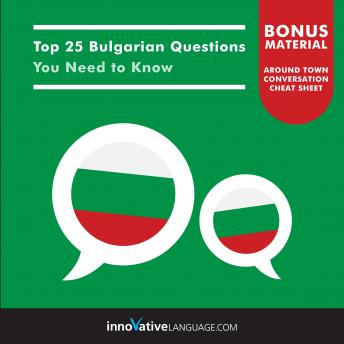Top 25 Bulgarian Questions You Need to Know, Innovative Language Learning