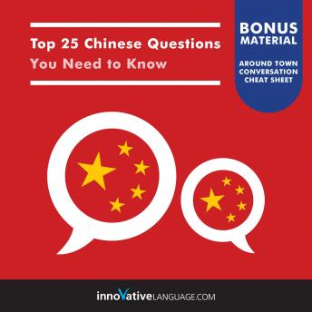 Top 25 Chinese Questions You Need to Know, Innovative Language Learning