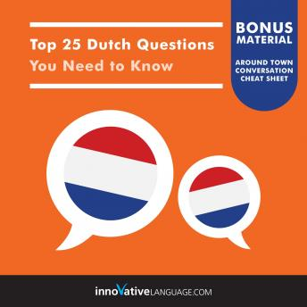 Top 25 Dutch Questions You Need to Know