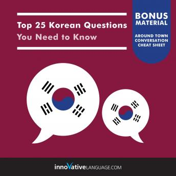 Top 25 Korean Questions You Need to Know, Innovative Language Learning