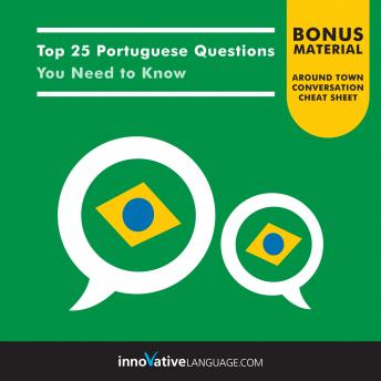 Top 25 Portuguese Questions You Need to Know, Innovative Language Learning