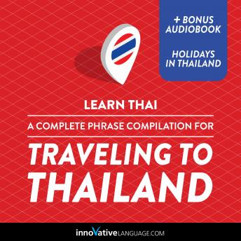 Learn Thai: A Complete Phrase Compilation for Traveling to Thailand