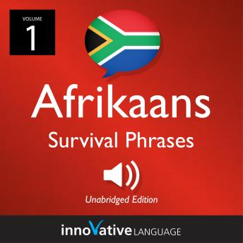 Learn Afrikaans - Afrikaans Survival Phrases, Volume 1: Lessons 1-25
