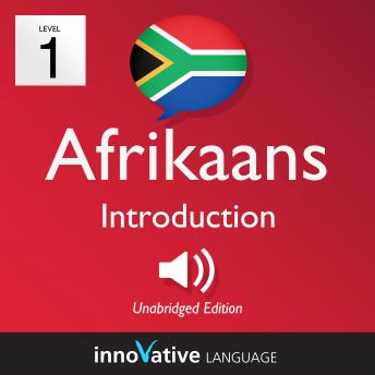 Learn Afrikaans - Level 1: Introduction to Afrikaans, Volume 1: Volume 1: Lessons 1-25