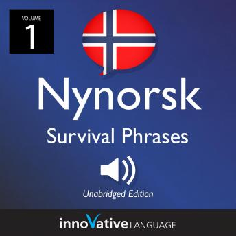 Learn Nynorsk: Nynorsk Survival Phrases, Volume 1: Lessons 1-25
