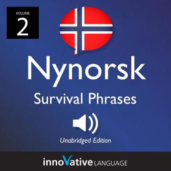 Learn Nynorsk: Nynorsk Survival Phrases, Volume 2: Lessons 26-50