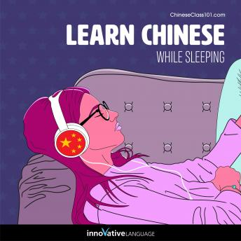 Learn Chinese While Sleeping