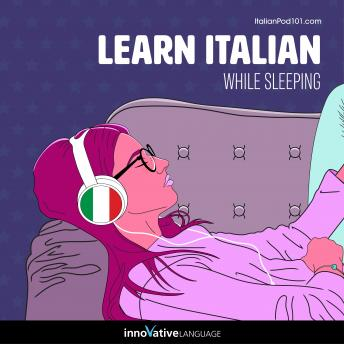 Learn Italian While Sleeping