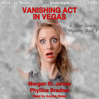 Vanishing Act In Vegas (Silver Sisters, 3)