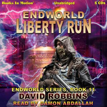 Liberty Run (Endworld Series, Book 11)