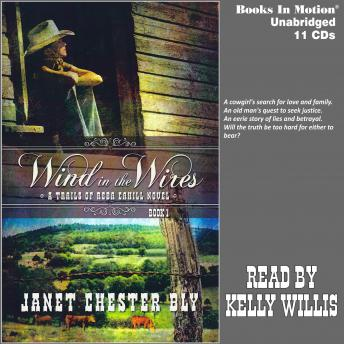 Wind In The Wires (A Trails of Reba Cahill Series, Book 1)