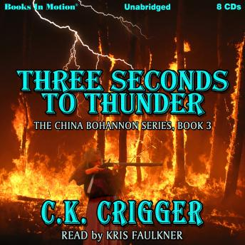 Three Seconds To Thunder (The China Bohannon Series, Book 3)