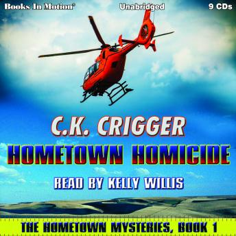 Hometown Homicide (The Hometown Mysteries, Book 1)