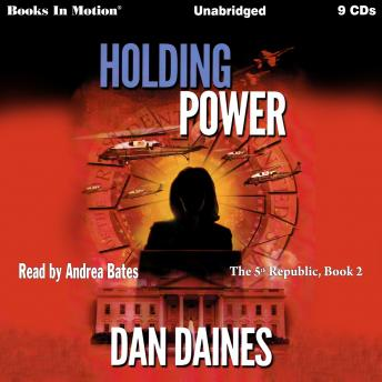 Holding Power (The 5th Republic, Book 2)