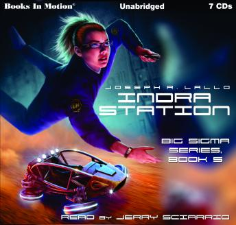 Download Indra Station: Big Sigma Series, Book 5 by Joseph R. Lallo