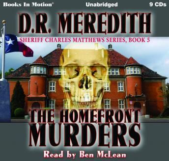 Download Homefront Murders: Sheriff Charles Matthews Series, Book 5 by D.R. Meredith