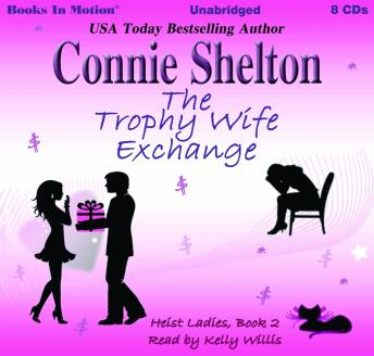 The Trophy Wife Exchange: Heist Ladies, Book 2