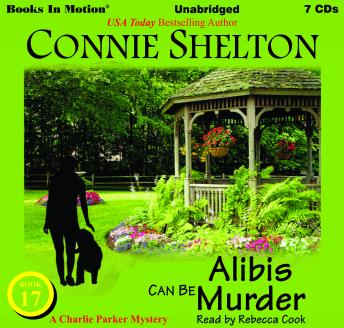 Alibis Can Be Murder: A Charlie Parker Mystery Series, Book 17