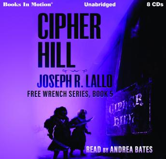 Cipher Hill: Free-Wrench Series, Book 5