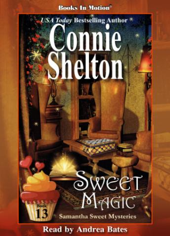 Sweet Magic: Samantha Sweet Series, Book 13